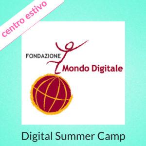 fondazione mondo digitale centro estivo